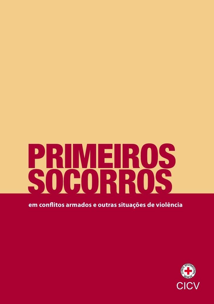 PRIMEIROSSOCORROSem conflitos armados e outras situações de violência
