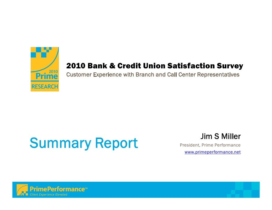 Prime Performance 2010 Bank and Credit Union Satisfaction Survey
