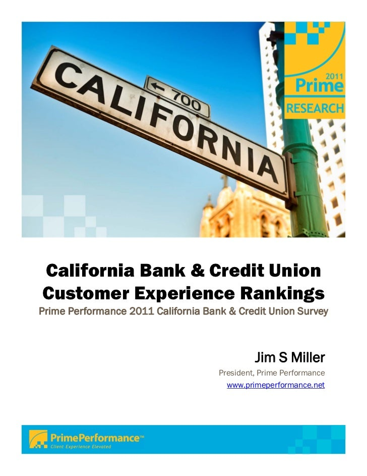 Prime Performance 2011 California Bank & Credit Union Customer Experience Survey