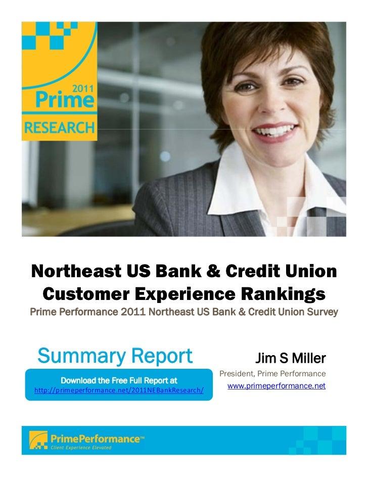 Northeast US Bank & Credit Union Customer Experience RankingsPrime Performance 2011 Northeast US Bank & Credit Union Surve...