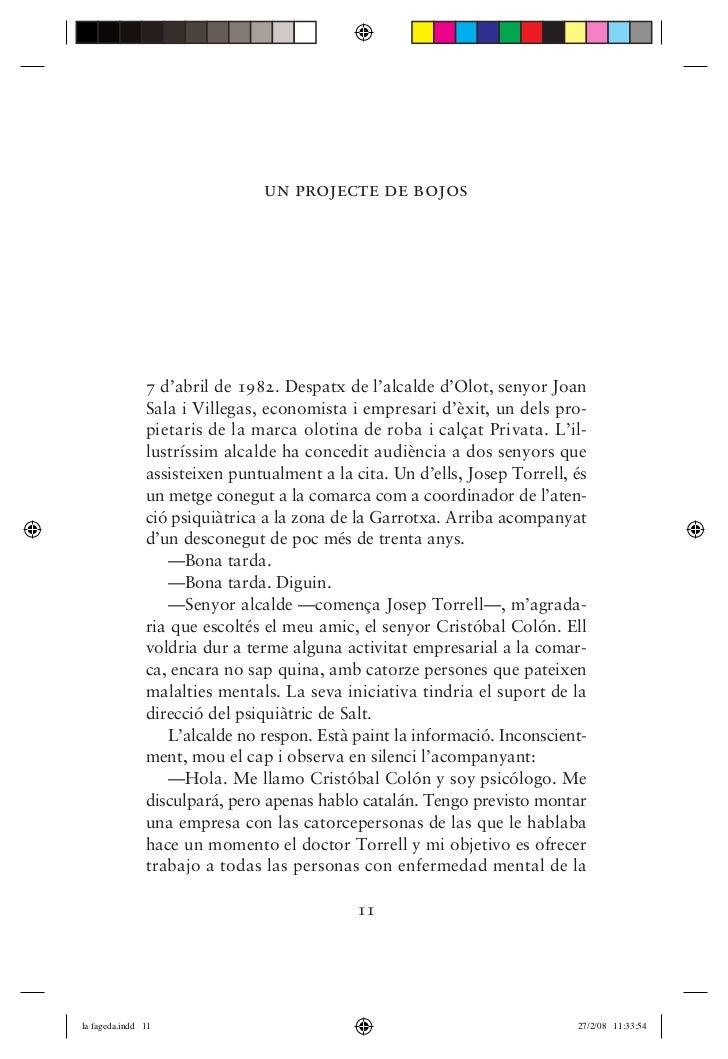 """1r capítol """"La Fageda. Història d'una bogeria""""."""
