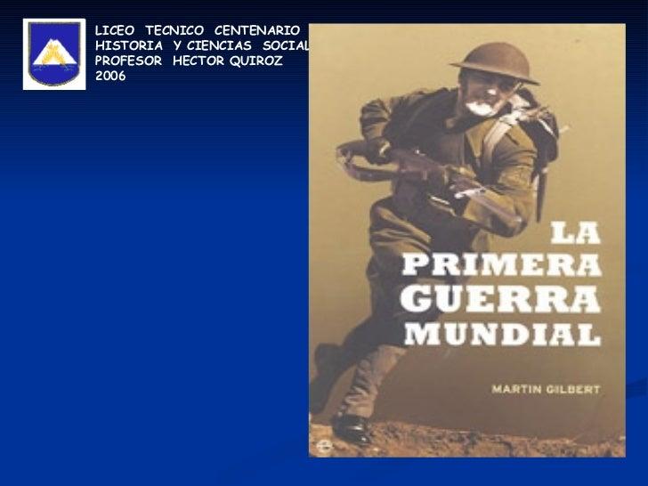 LICEO  TECNICO  CENTENARIO HISTORIA  Y CIENCIAS  SOCIALES PROFESOR  HECTOR QUIROZ  2006
