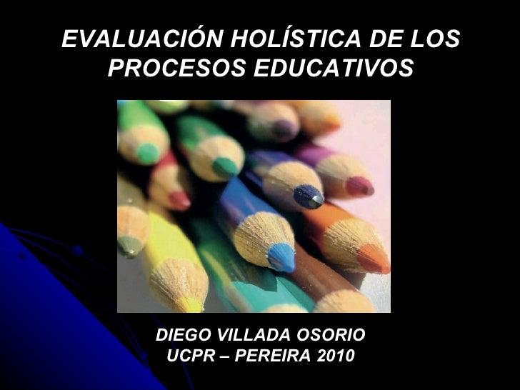 Primera Conferencia  Evaluacion Integral De Los Procesos Educativos