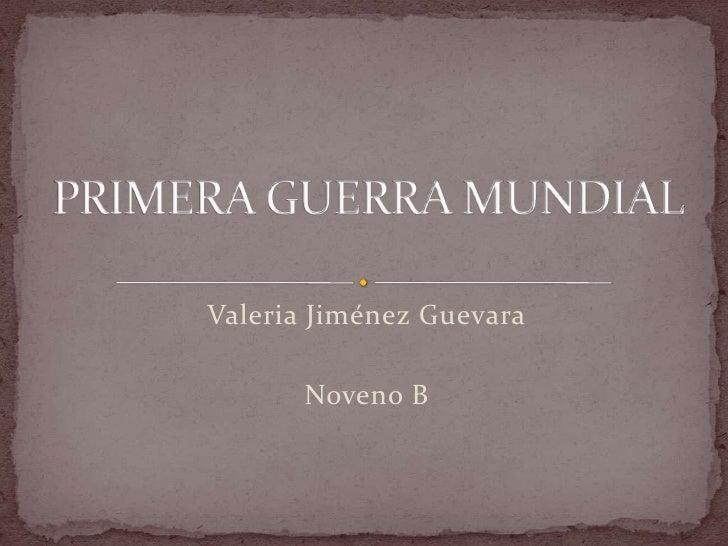 Valeria Jiménez Guevara       Noveno B