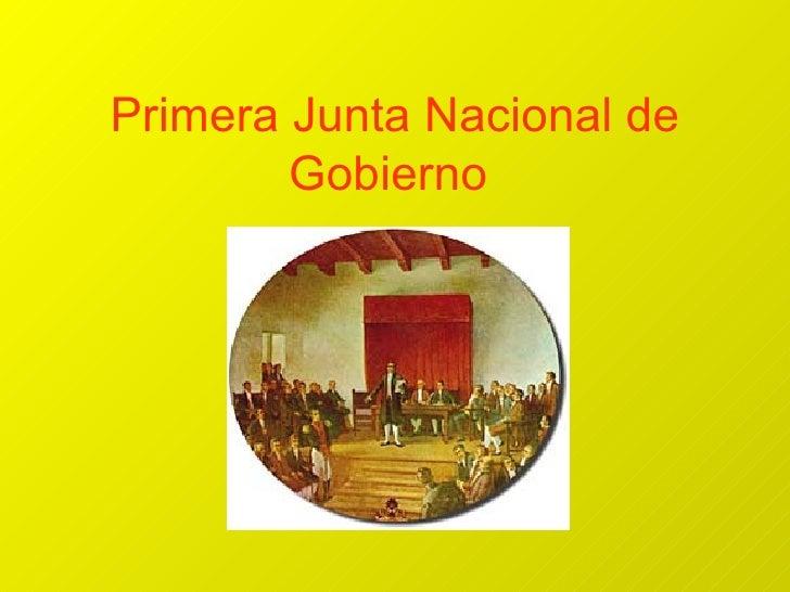 integrantes primera junta gobierno: