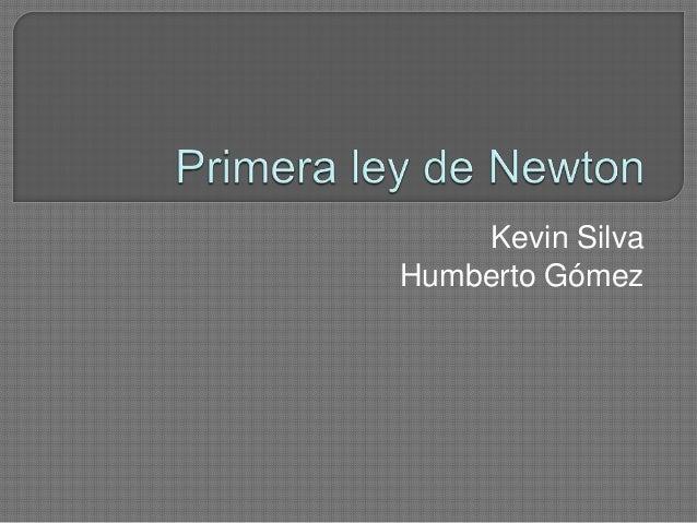 Kevin SilvaHumberto Gómez