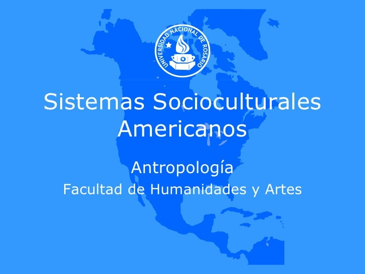 Sistemas Socioculturales Americanos Antropología Facultad de Humanidades y Artes