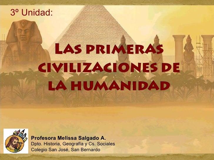 3º Unidad:  Profesora Melissa Salgado A. Dpto. Historia, Geografía y Cs. Sociales Colegio San José, San Bernardo