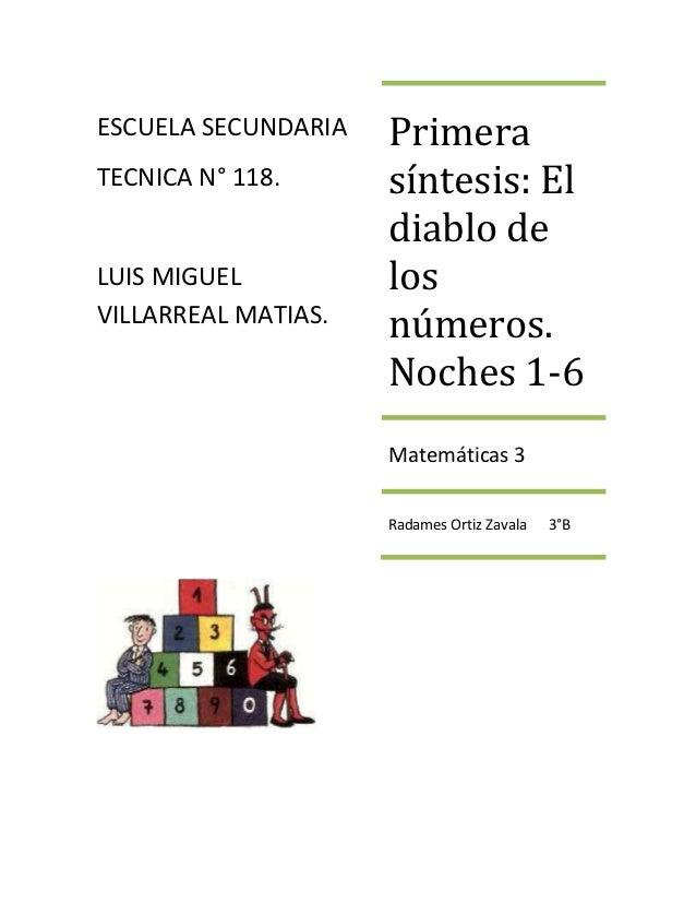 ESCUELA SECUNDARIA   PrimeraTECNICA N° 118.      síntesis: El                     diablo deLUIS MIGUEL          losVILLARR...