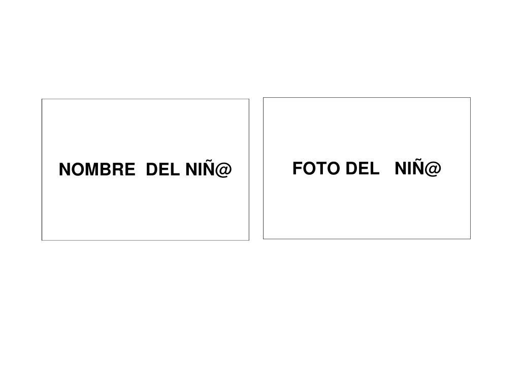 NOMBRE DEL NIÑ@   FOTO DEL NIÑ@