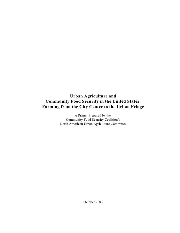 Urban Agriculture and Community Food Security: Farming from the City Center to the Urban Fringe