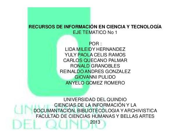 EXPOSICION PRIMER EJE TEMATICO-RECURSOS DE INF. EN CIENCIA Y TECNOLOGIA