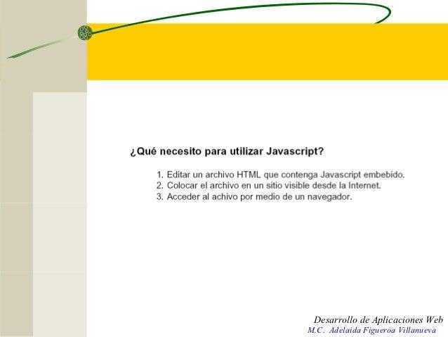 Desarrollo de Aplicaciones WebM.C. Adelaida Figueroa Villanueva