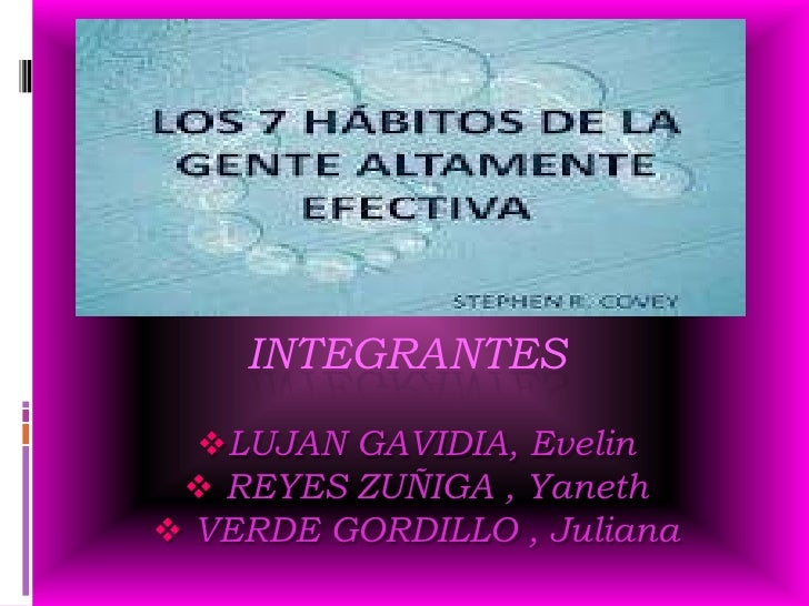 INTEGRANTES LUJAN GAVIDIA, Evelin  REYES ZUÑIGA , Yaneth VERDE GORDILLO , Juliana