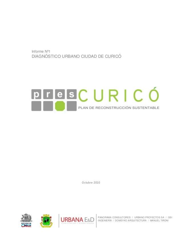 PANORAMA CONSULTORES / URBANO PROYECTOS SA / GSI INGENIERÍA / DOMEYKO ARQUITECTURA / MANUEL TIRONI Informe Nº1 DIAGNÓS...