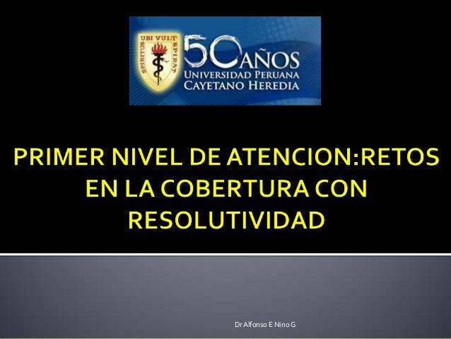 Dr Alfonso E Nino G