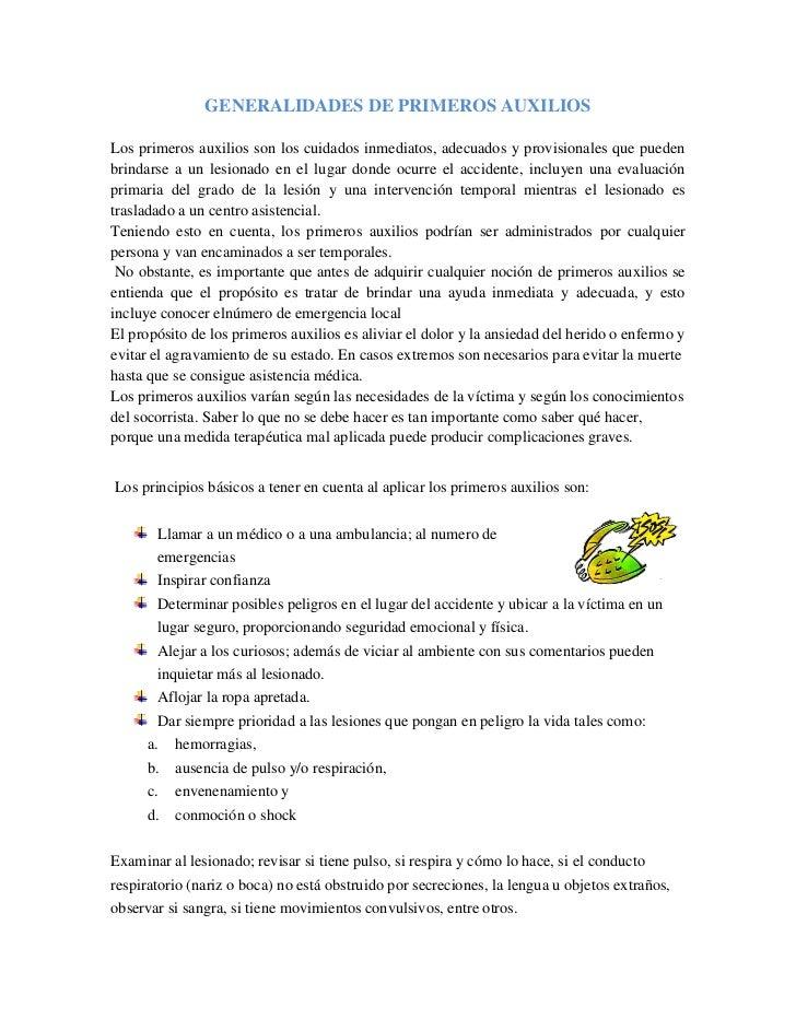 GENERALIDADES DE PRIMEROS AUXILIOS<br />Los primeros auxilios son los cuidados inmediatos, adecuados y provisionales que p...