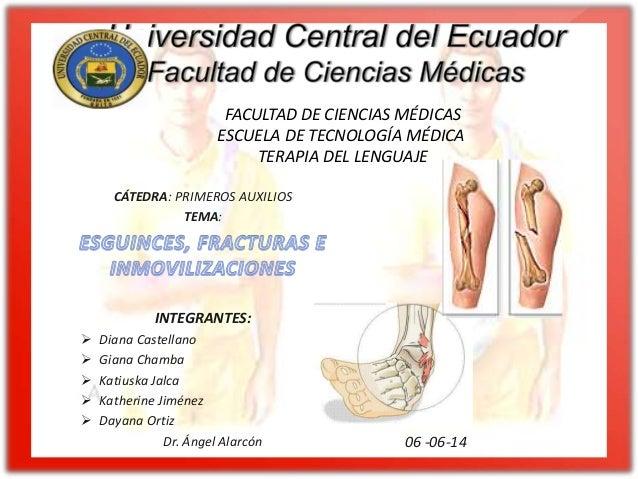 FACULTAD DE CIENCIAS MÉDICAS ESCUELA DE TECNOLOGÍA MÉDICA TERAPIA DEL LENGUAJE CÁTEDRA: PRIMEROS AUXILIOS TEMA: INTEGRANTE...