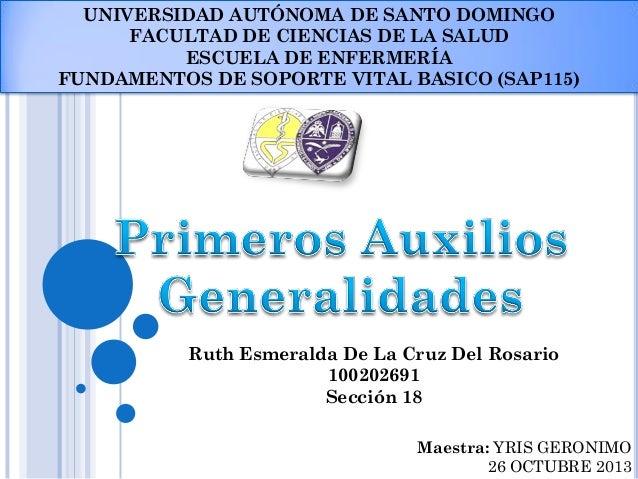 UNIVERSIDAD AUTÓNOMA DE SANTO DOMINGO FACULTAD DE CIENCIAS DE LA SALUD ESCUELA DE ENFERMERÍA FUNDAMENTOS DE SOPORTE VITAL ...