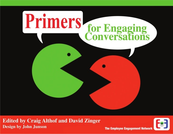 Primers                         for Engaging                                                ConversationsWelcome from Davi...
