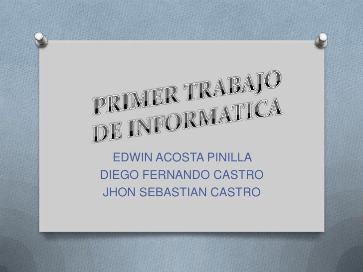 EDWIN ACOSTA PINILLADIEGO FERNANDO CASTROJHON SEBASTIAN CASTRO