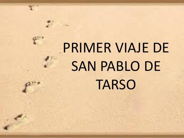 PRIMER VIAJE DE SAN PABLO DE TARSO