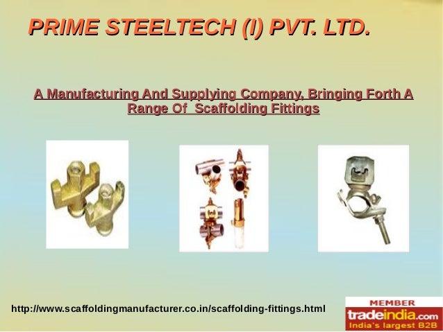 Scaffolding Fittings Exporter, Manufacturer, PRIME STEELTECH (I) PVT.LTD