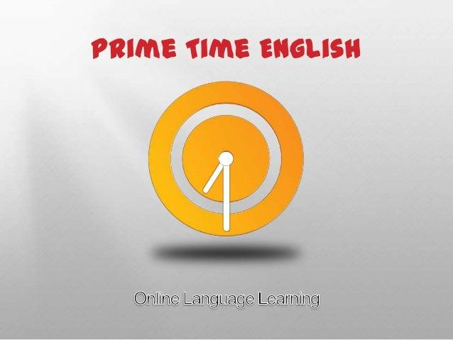Prime Time Online English - Presentation for Investors