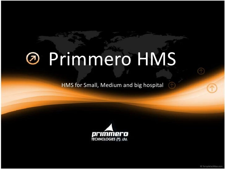 Primmero HMS<br />HMS for Small, Medium and big hospital<br />
