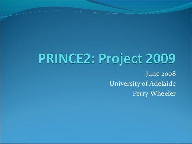 June 2008University of AdelaidePerry Wheeler