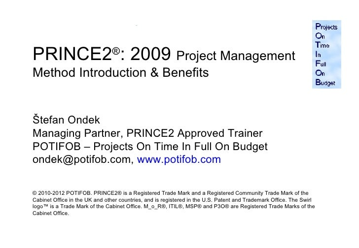Prince2 2009 & its benefits