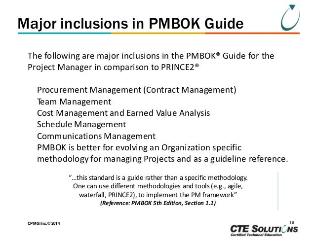 project management comparison of prince2 and Read this article to compare the pmbok® guide with prince2 essential for deciding which is appropriate for your own project management needs.