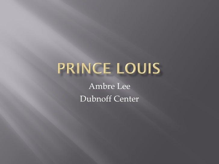 Prince louis positive paradigm