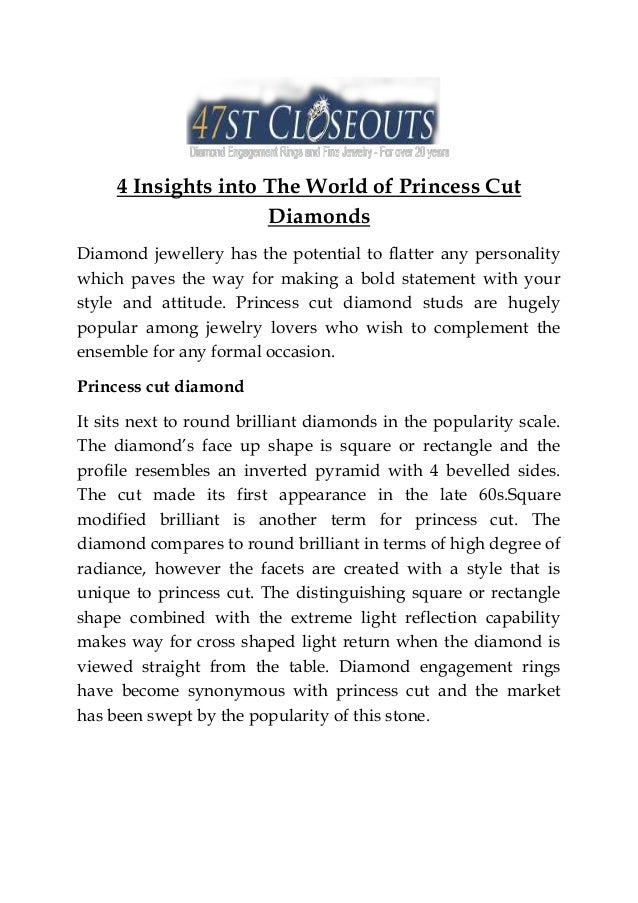 4 Insights into The World of Princess Cut Diamonds Diamond jewellery has the potential to flatter any personality which pa...