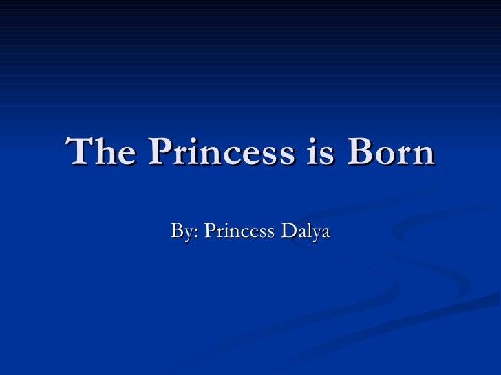 Princess Is Born