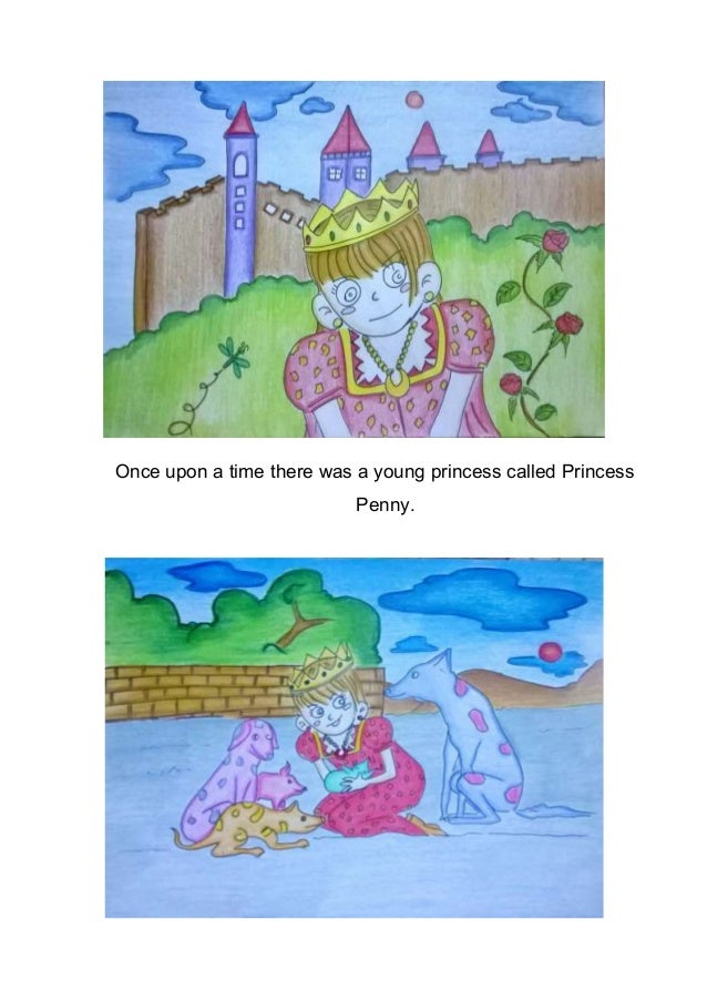 Once upon a time there was a young princess called Princess Penny.