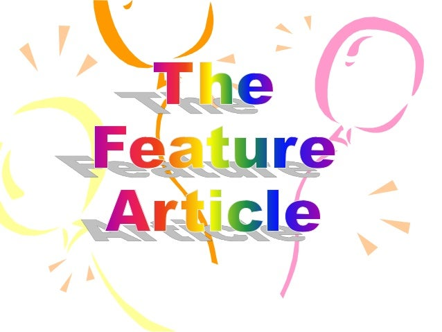 I need a Feature News Article Topic?