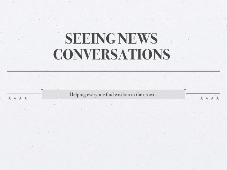 Future of News: Seeing News Conversations