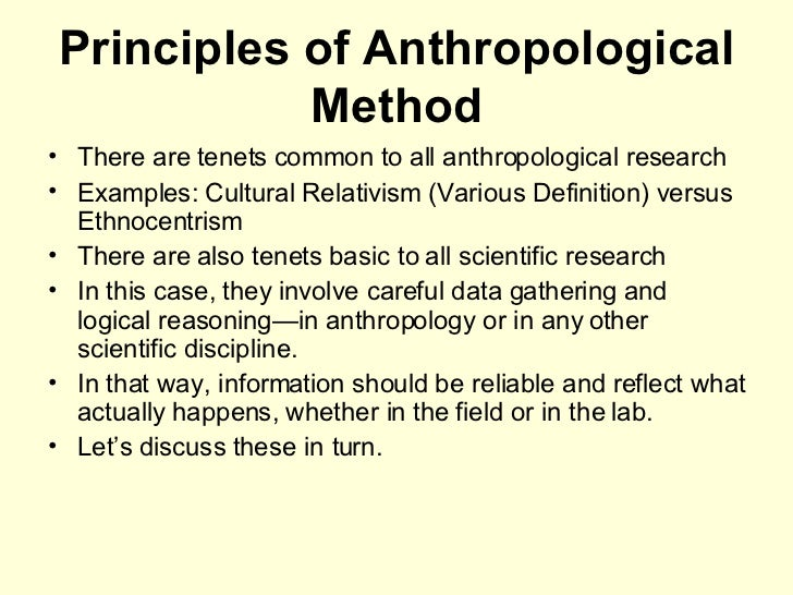 research methodology in anthropology Designed for students with a strong background in anthropology, this course  trains them in research design and social science or biological methodologies in .