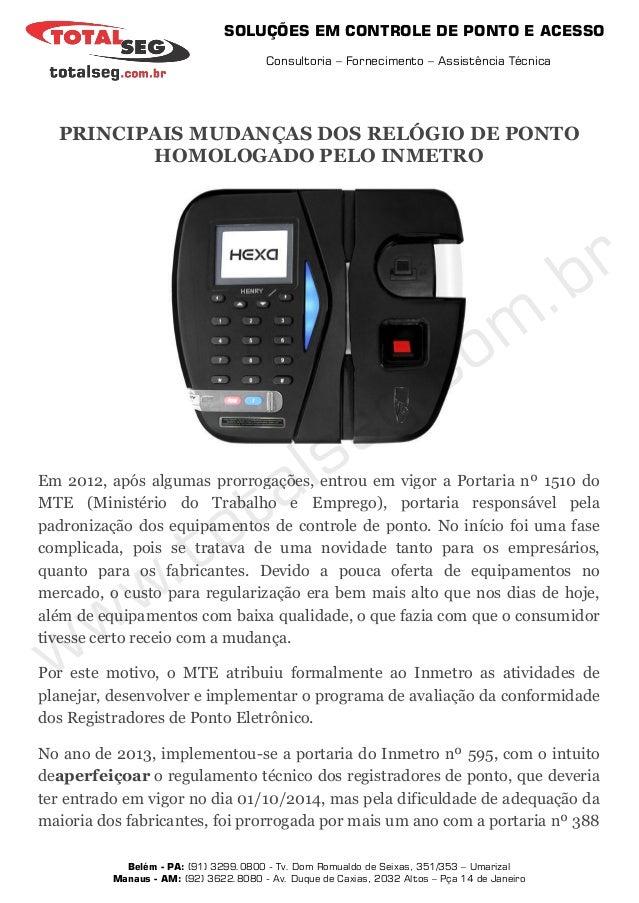 SOLUÇÕES EM CONTROLE DE PONTO E ACESSO Consultoria – Fornecimento – Assistência Técnica Belém - PA: (91) 3299.0800 - Tv. D...