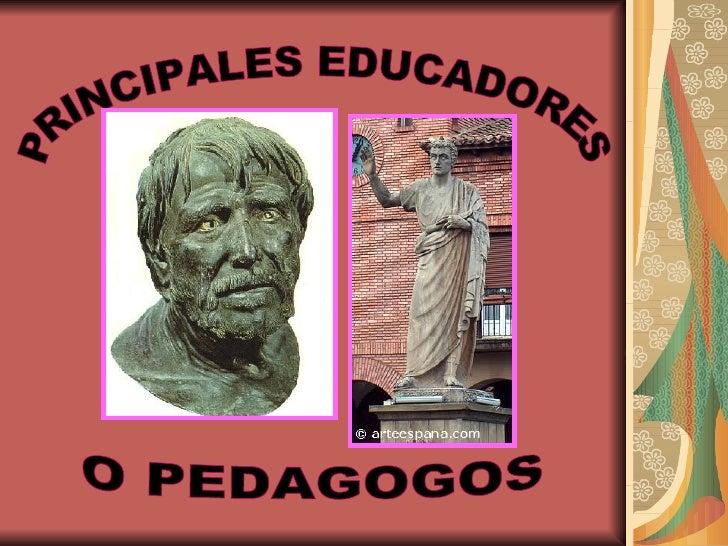 Principales Educadores O Pedagogos
