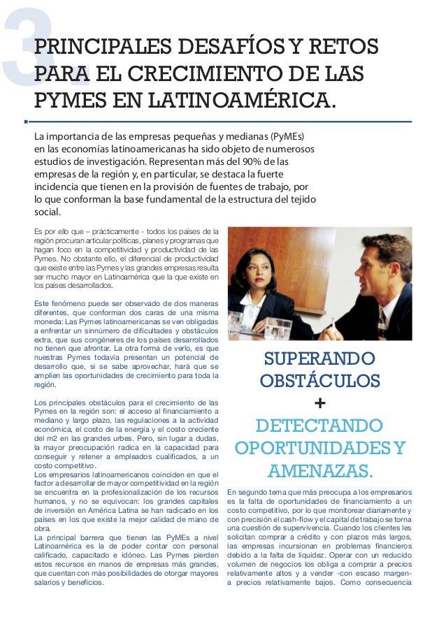 3.PRINCIPALES DESAFÍOS Y RETOSPARA EL CRECIMIENTO DE LASPYMES EN LATINOAMÉRICA.La importancia de las empresas pequeñas y m...