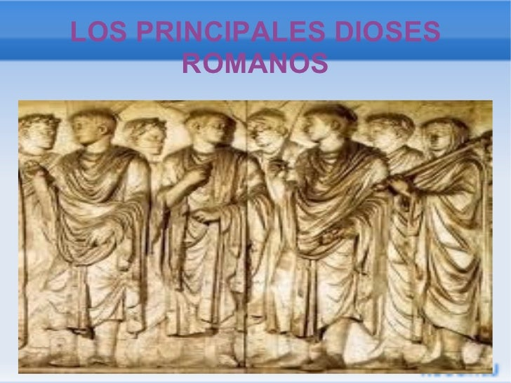 LOS PRINCIPALES DIOSES ROMANOS