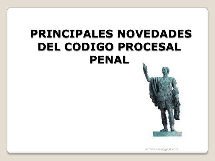 Principales novedades del nuevo codigo procesal penal salvadoreño parte 1