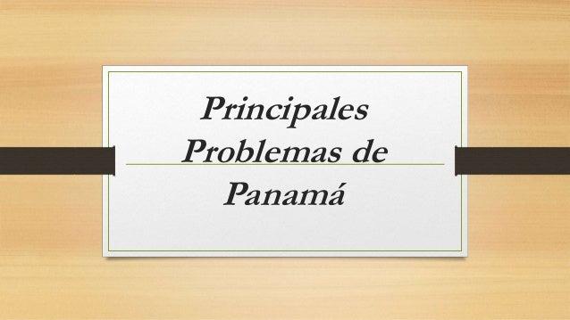 Principales Problemas de Panamá