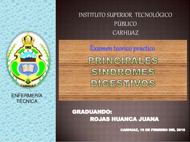 GRADUANDO: ROJAS HUANCA JUANA CARHUAZ, 18 DE FEBRERO DEL 2010 INSTITUTO SUPERIOR TECNOLÓGICO PÚBLICO CARHUAZ ENFERMERÍA TÉ...