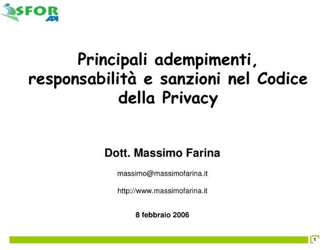 Principali adempimenti, responsabilita' e sanzione nel Codice della Privacy