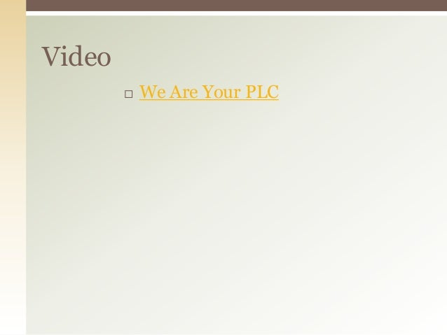 Video           We Are Your PLC
