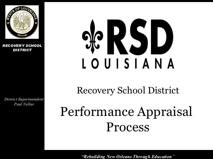 "Performance Appraisal  Process Recovery School District District Superintendent Paul Vallas "" Rebuilding New Orleans Throu..."
