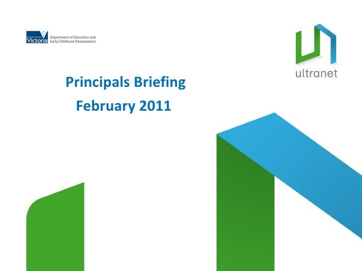 Principals briefing feb 2011